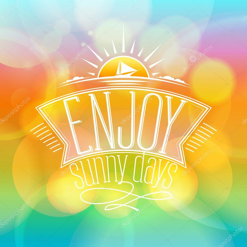 Enjoy sunny days, happy vacation card