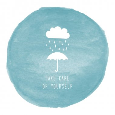 Take care of yourself text