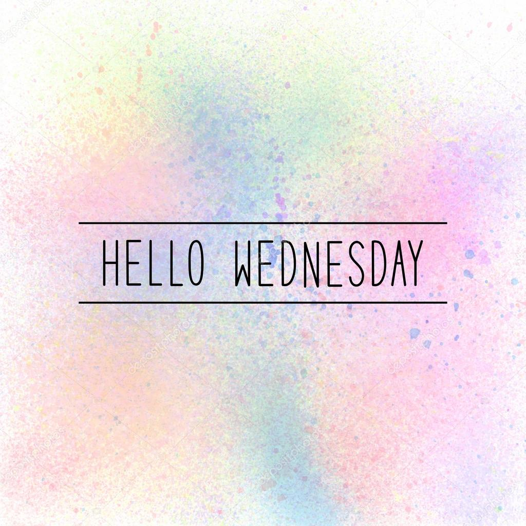 hello wednesday text on pastel watercolor background stock photo