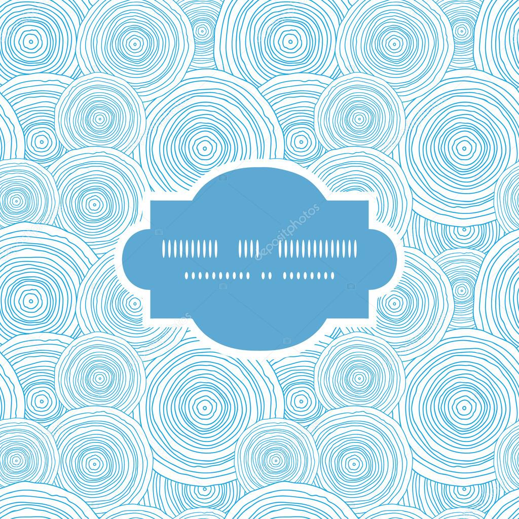 Vector doodle circle water texture frame seamless pattern background