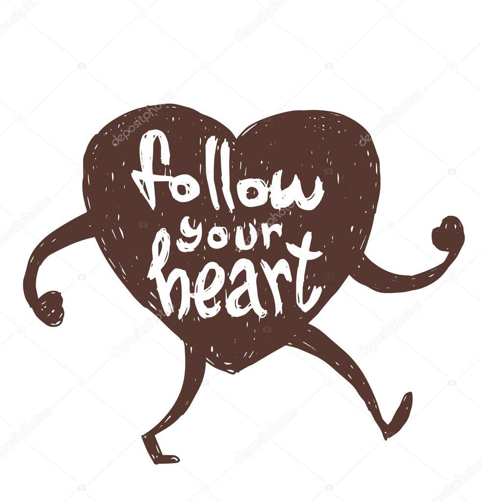 Motivational Card Follow Your Heart Stock Vector Ivannikulin