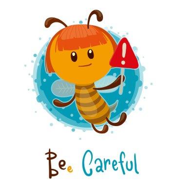 cute bee careful