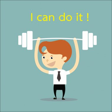 Businessman weight lifting with word I can do it vector