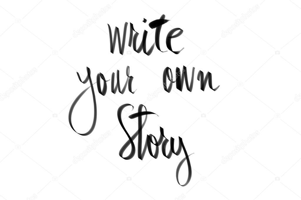 Escreva Sua Própria História Mensagem Motivacional