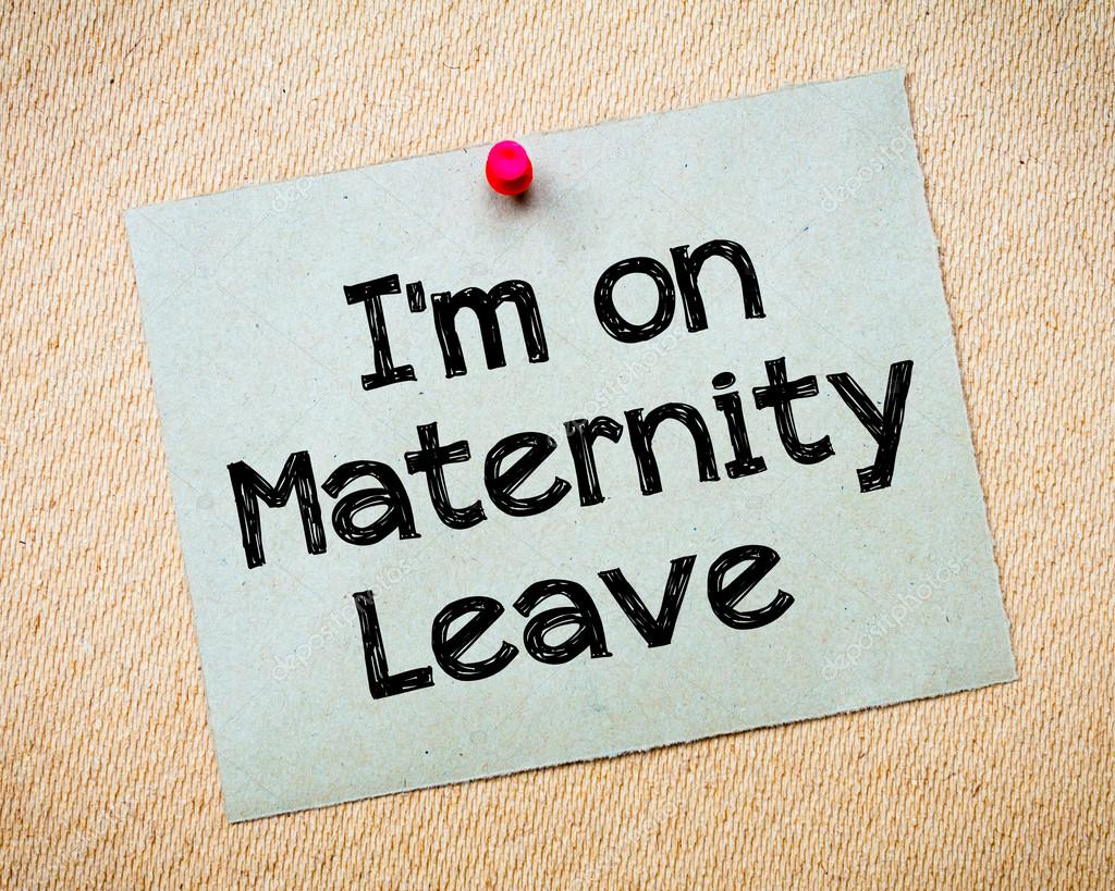 I'm on Maternity Leave Message