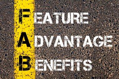 Business Acronym FAB - Feature Advantage Benefits