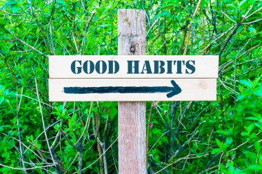 GOOD HABITS Directional sign