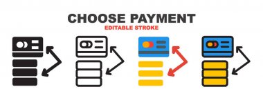 Choose Payment icon set with different styles. Colored vector icons designed in filled, outline, flat, glyph and line colored. Editable stroke style can be used for web, mobile, ui and more. icon