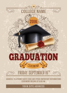 Vector template of announcement or invitation to Graduation ceremony or party with unusual realistic image of Graduation cap and diploma. There is place for your text. stock vector