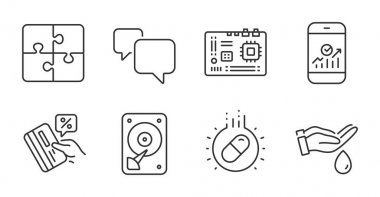 Hdd, Smartphone statistics and Puzzle line icons set. Capsule pill, Wash hands and Motherboard signs. Credit card, Speech bubble symbols. Hard disk, Mobile business, Engineering strategy. Vector icon