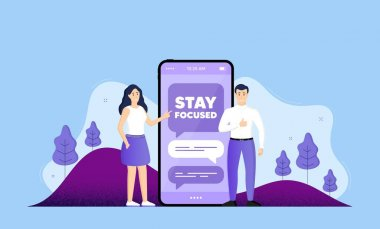 Stay focused motivation quote. Phone online chatting banner. Motivational slogan. Inspiration message. Stay focused chat bubble. Mobile phone with characters of people. Cellphone chat messages. Vector icon