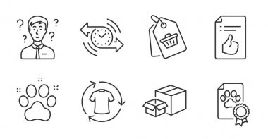 Packing boxes, Pet friendly and Sale tag line icons set. Support consultant, Dog certificate and Timer signs. Approved document, Change clothes symbols. Delivery box, Dog paw, Shopping cart. Vector icon
