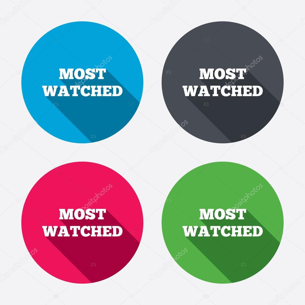 Most watched sign icons