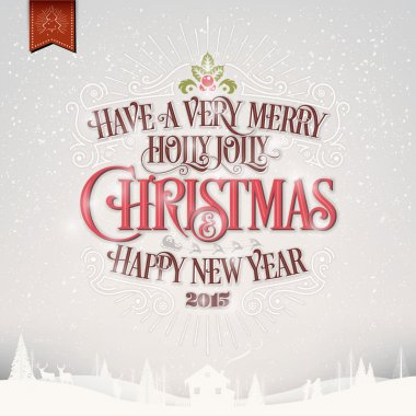 Have A Very Merry Holly Jolly Christmas And Happy New Year Card