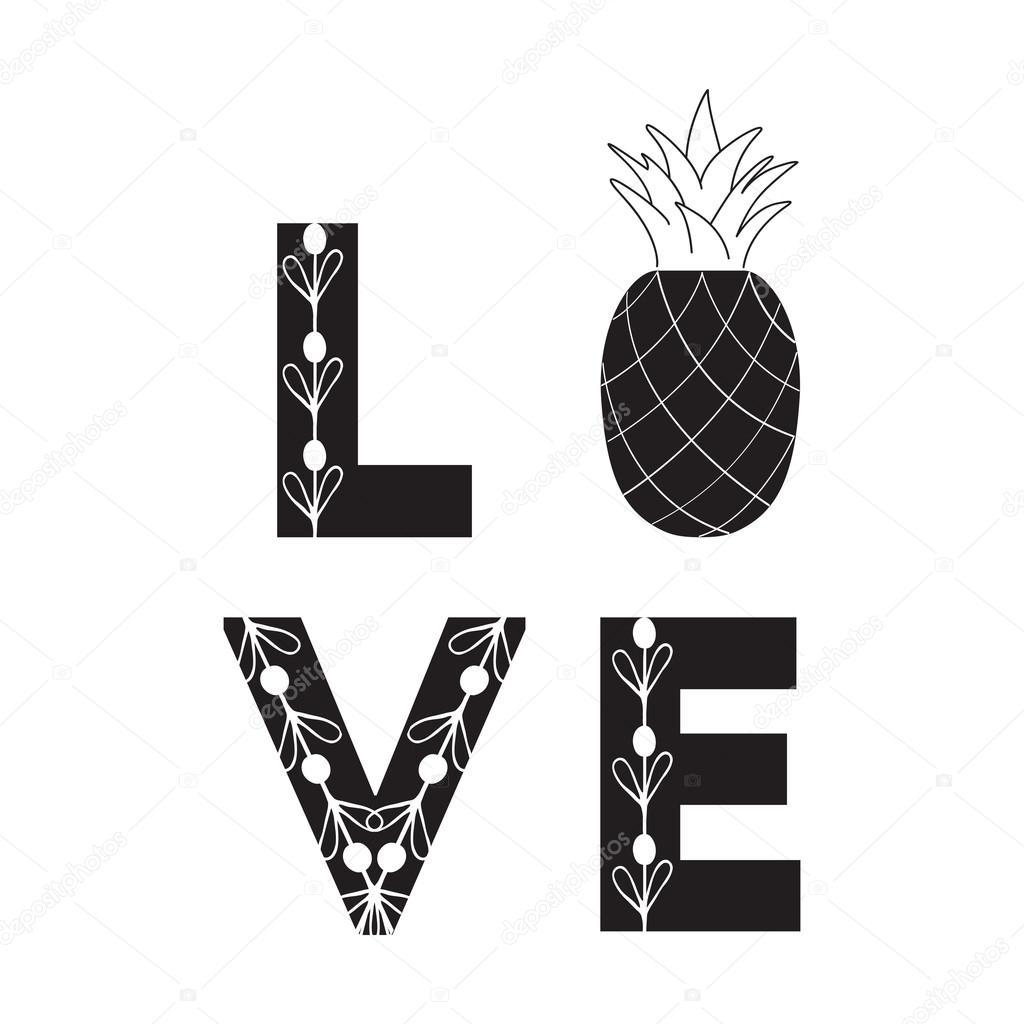 Love Sign Abstract Fruit Quote Black And White Symbol Pineapple
