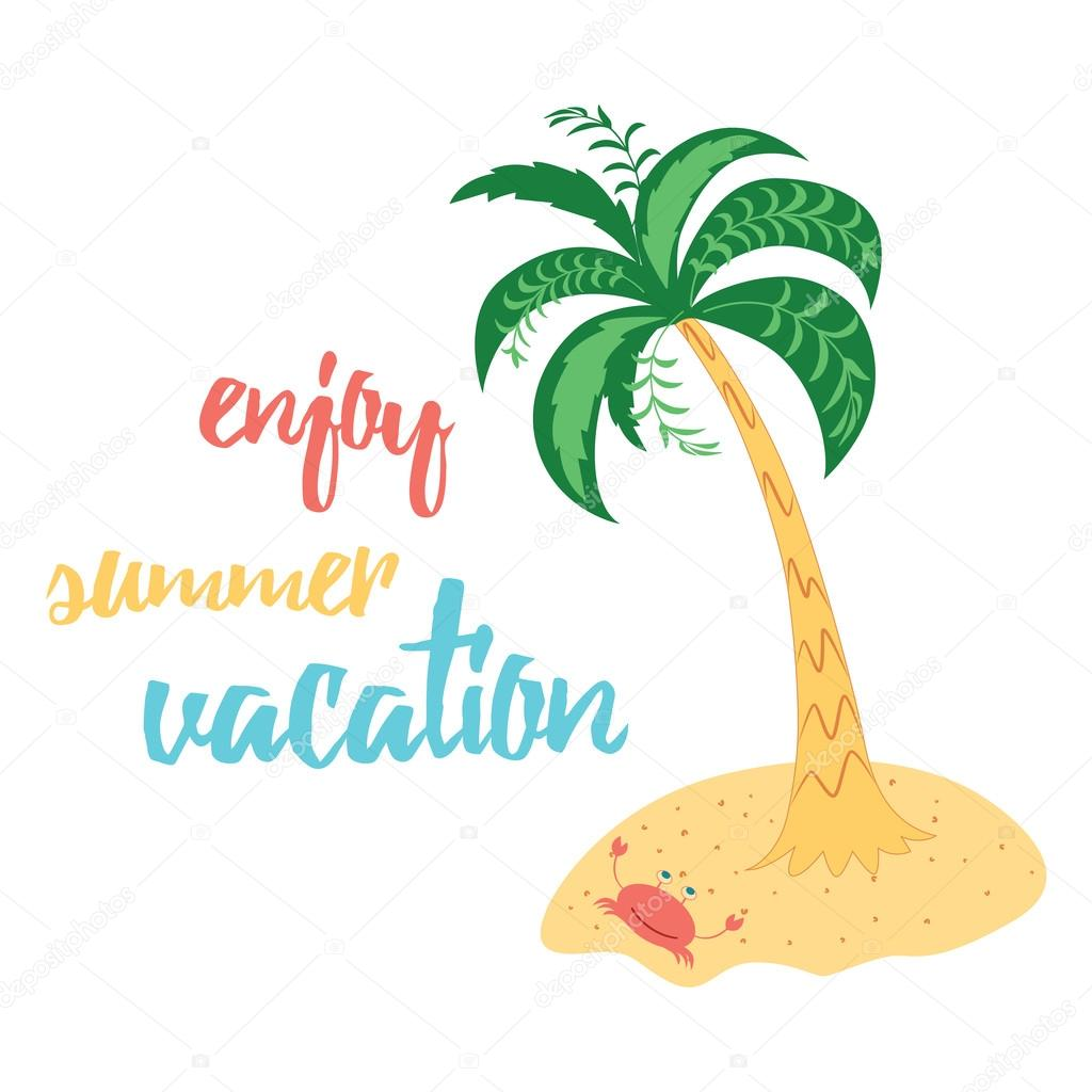 Enjoy Summer Vacation Inspiring Quote Positive Lettering Saying On The White Background Decorated With