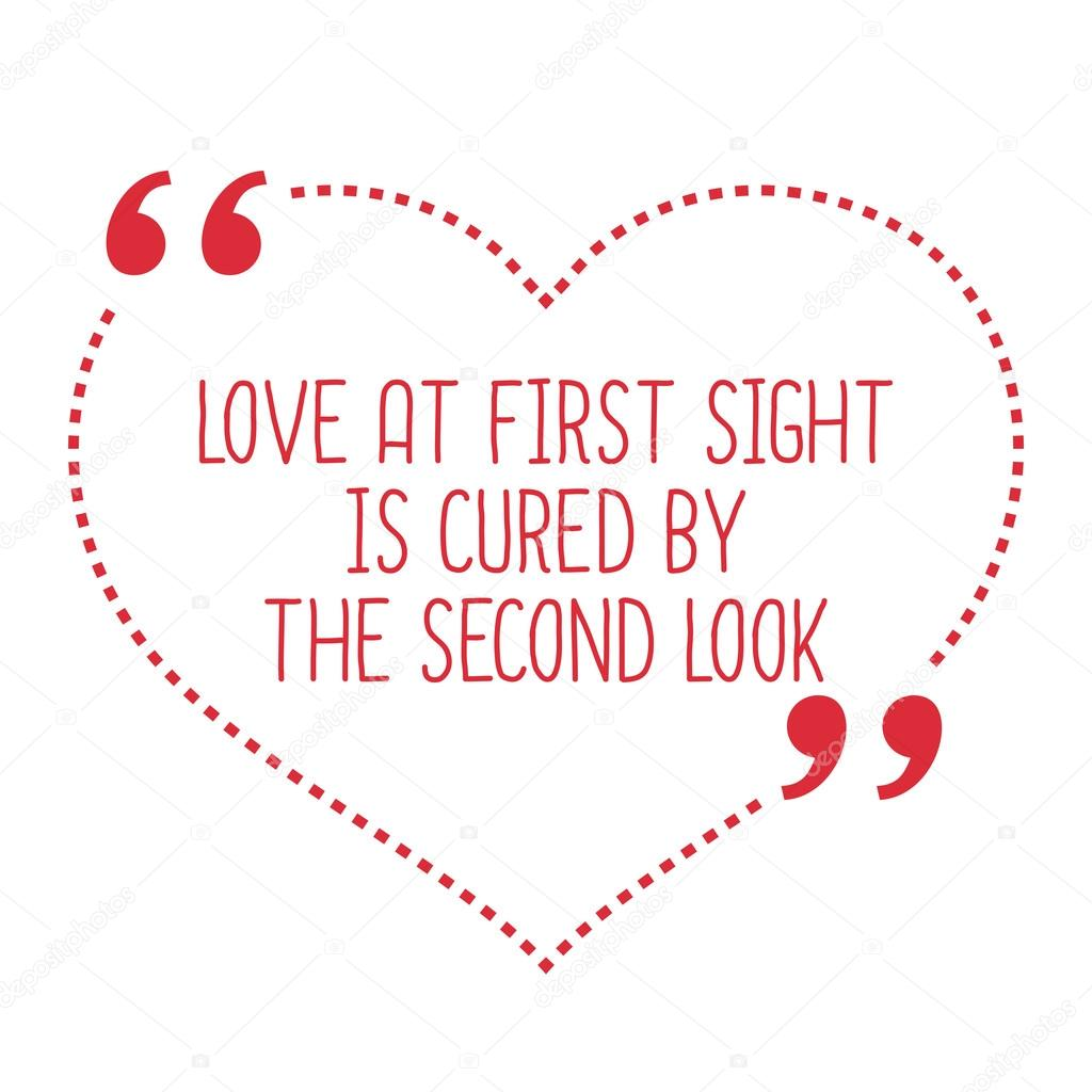 Funny Love Quote. Love At First Sight Is Cured By The Second Loo U2014 Stock