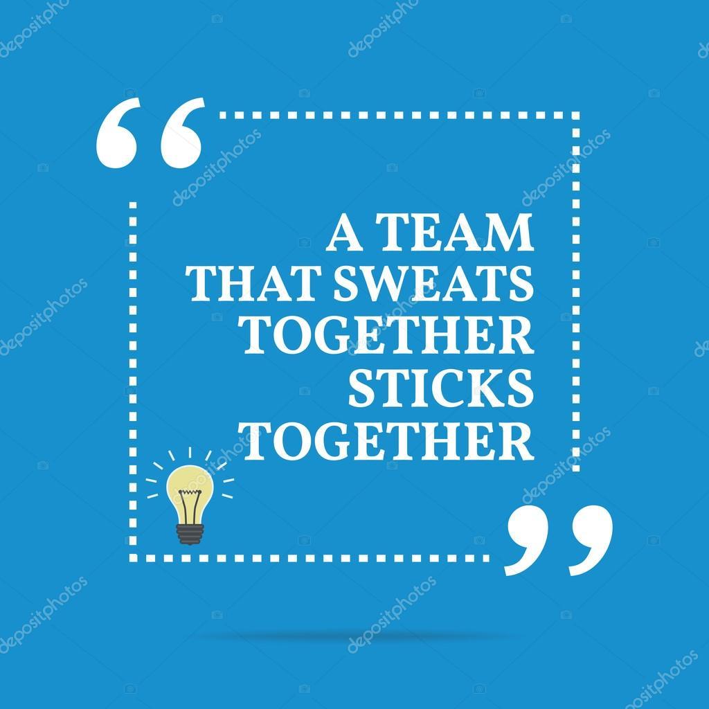 Inspiradora Citação Motivacional Uma Equipe Que Transpira