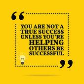 Inspirativní motivační citát. Ty nejsi opravdový úspěch unl