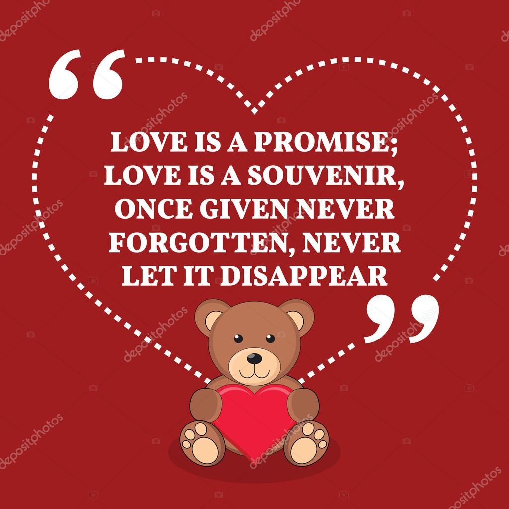 inspirational love marriage quote love is a promise love is a