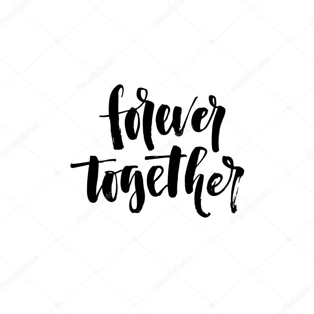 forever together phrase ストックベクター gevko93 112299968