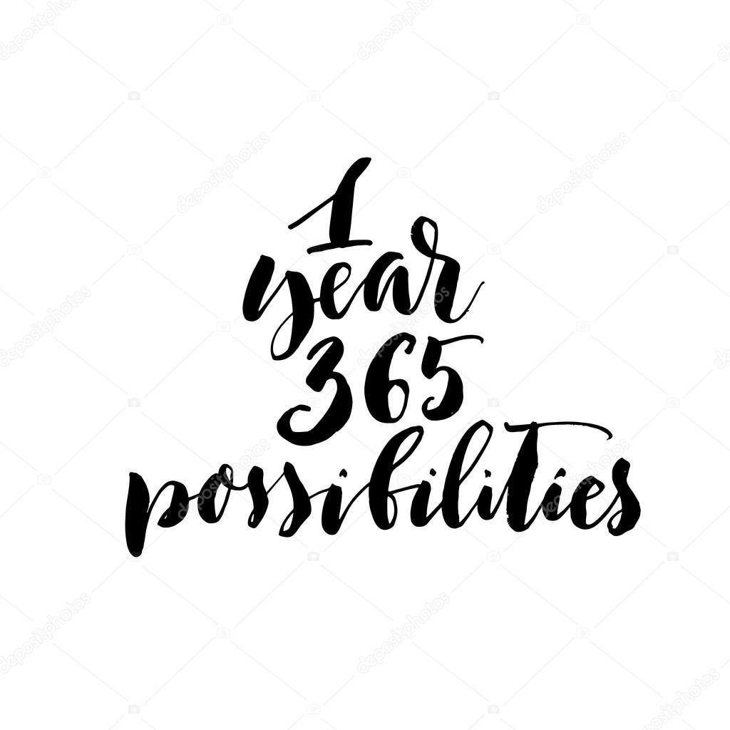 One year 365 possibilities phrase. — Stockvektor © gevko93 #112302350