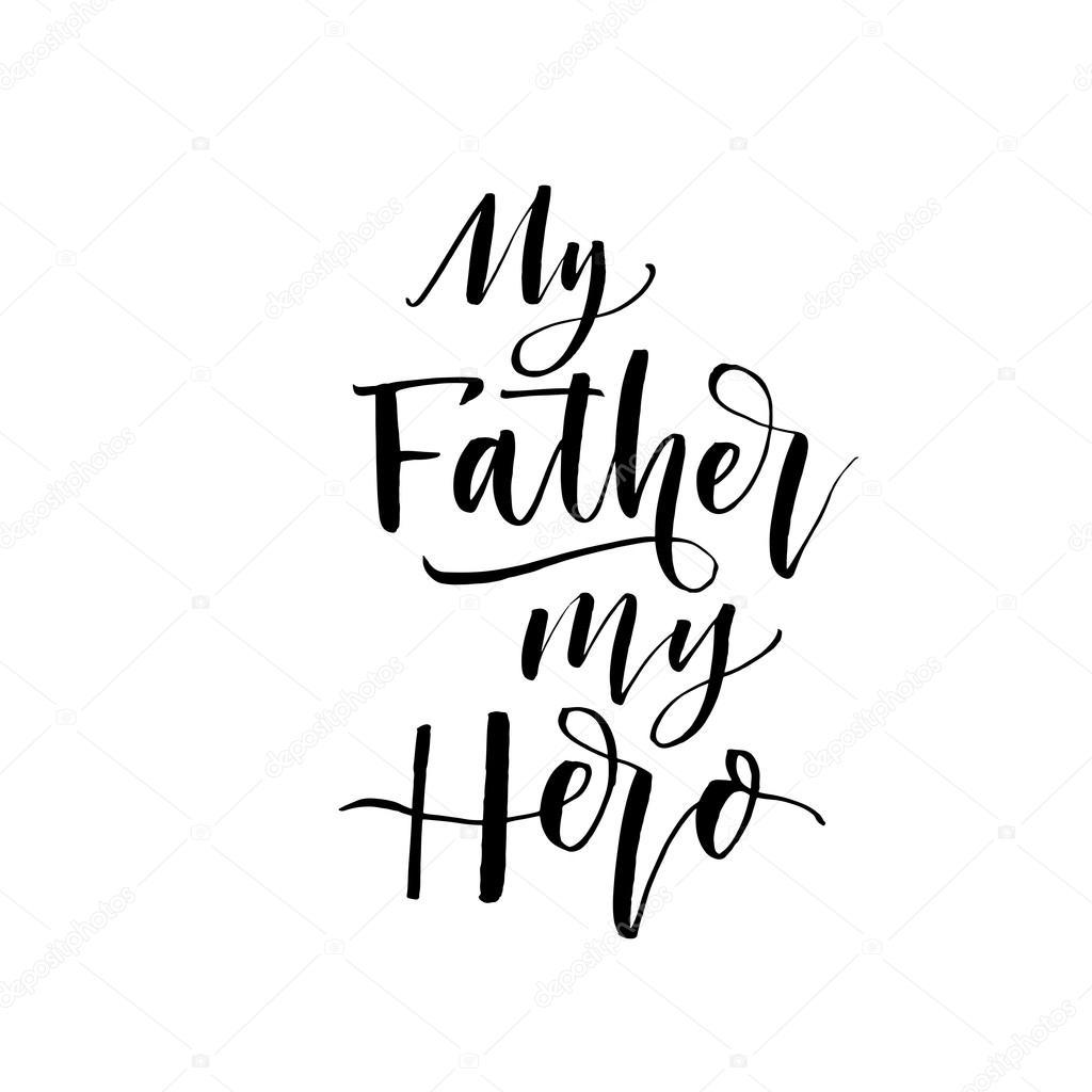 My Father My Hero Card Stock Vector Gevko93 112688980
