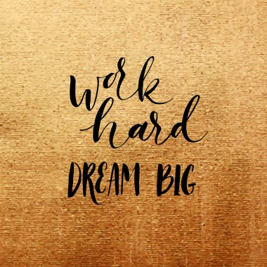 Work hard dream big card.
