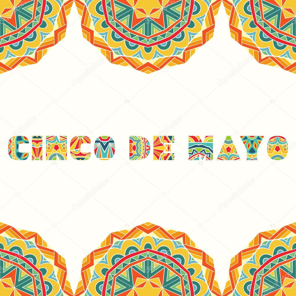 Cinco de mayo card with bright mexican border stock vector colorful ethnic ornament for ornate frame and art title use elements for flyer greeting card invitation vector file is eps8 vector by ksanask stopboris Image collections