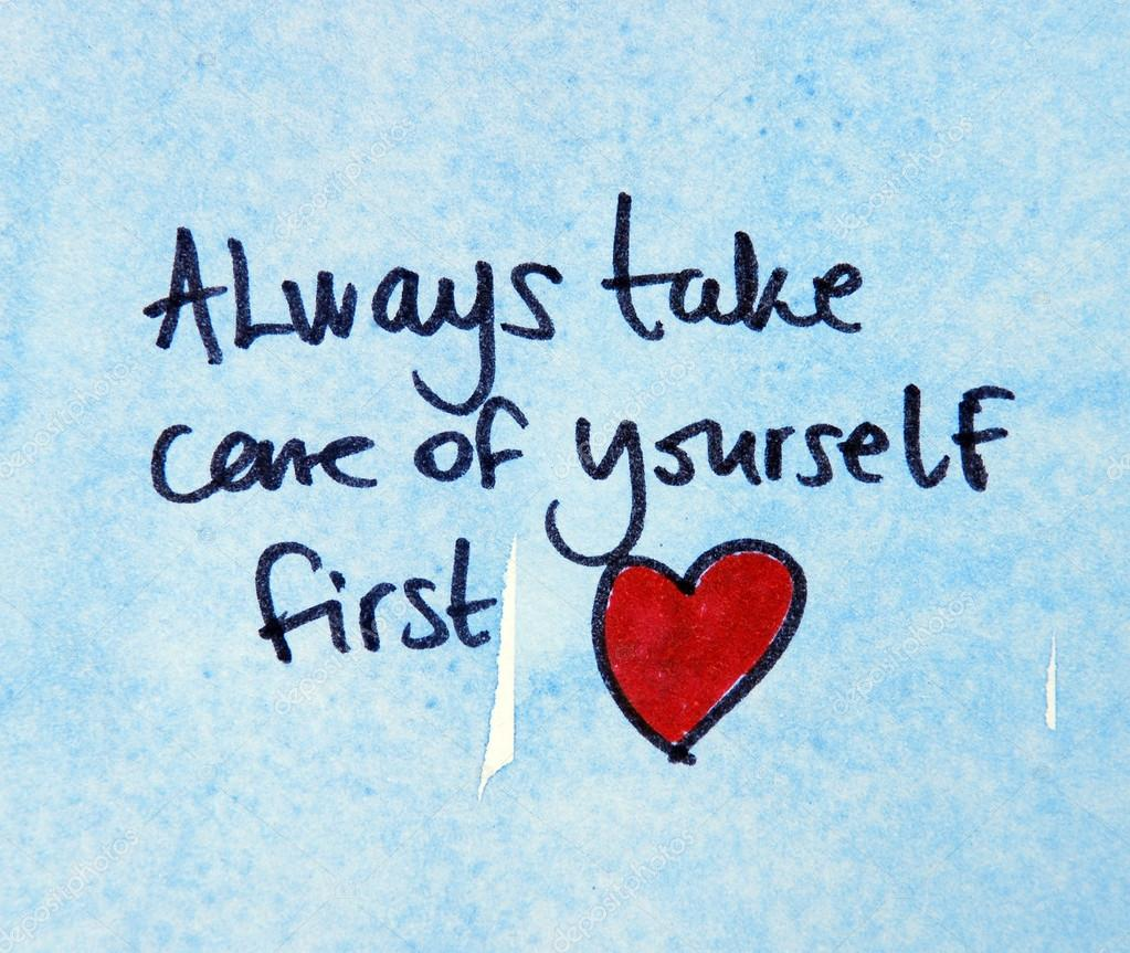 Images: please take care of yourself | Always take care of
