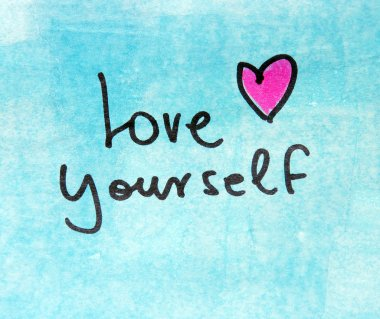 Love yourself inscription