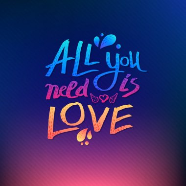 All You Need Is Love inspirational vector card design with colorful textured text over a graduated pink, orange and blue background in square format stock vector