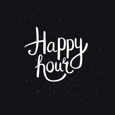 Happy Hours Phase on Abstract Black Background