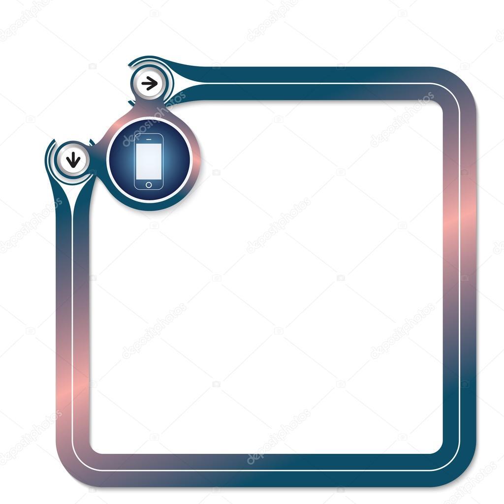 Marco azul para su teléfono inteligente icono y símbolo texto y ...