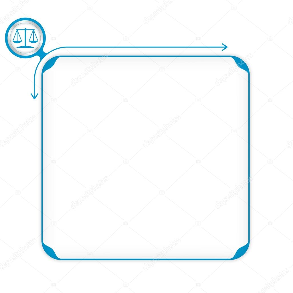 Vector Blue Box To Fill Your Text And Symbol Of Justice Stock