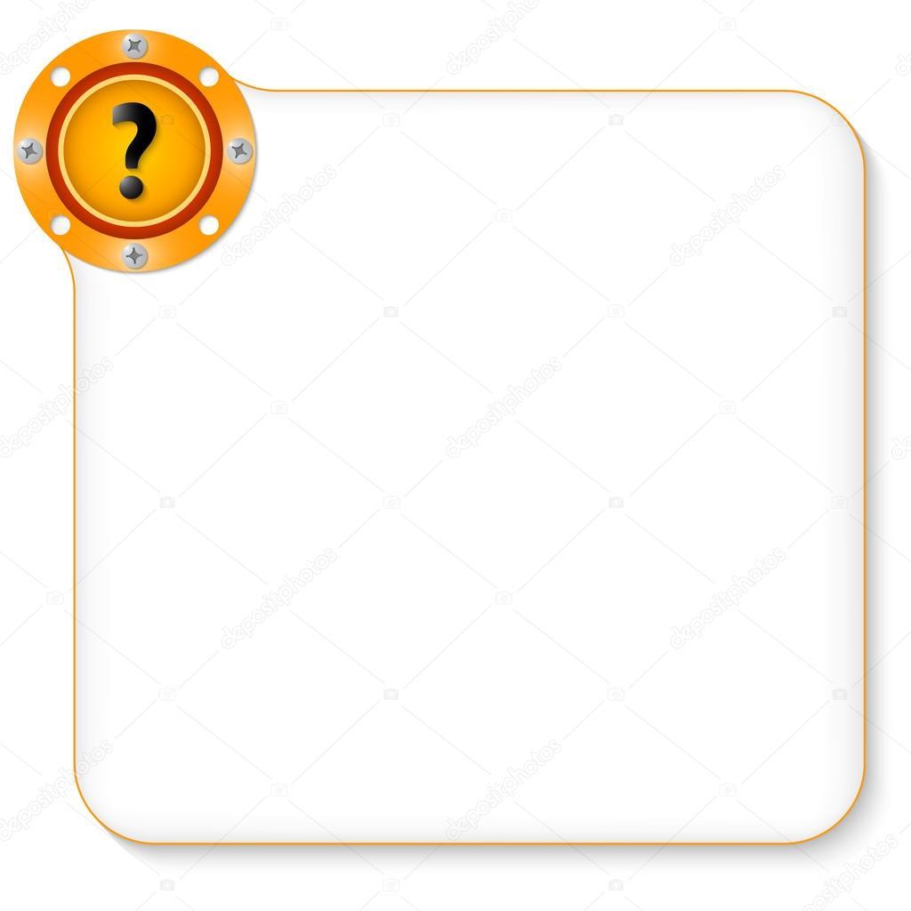 gelber Rahmen Text mit Fragezeichen — Stockvektor © garrifrotto ...
