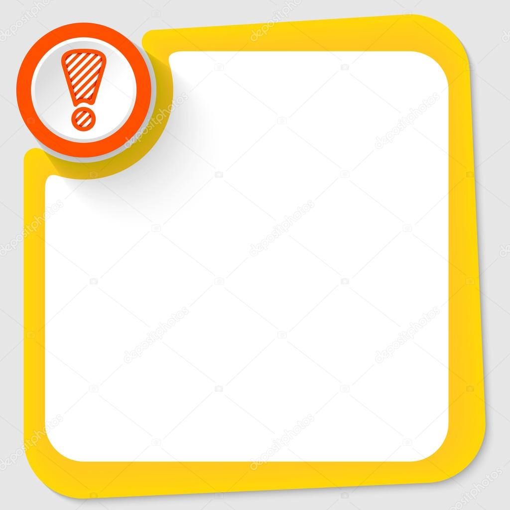 Roter Kreis und Ausrufezeichen und gelber Rahmen für Ihren text ...
