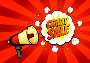 Crazy sale banner with loudspeaker or megaphone in retro pop art style