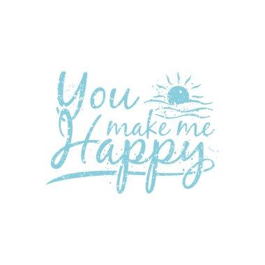 You make me happy illustration typography