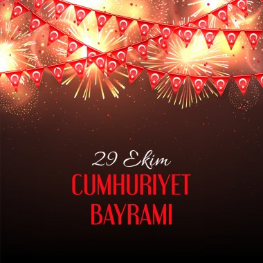 Background with fireworks and with a garland from Turkish flags vector illustration and an inscription in Turkish