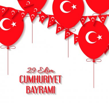 Background with a garland from Turkish flags, balloons vector illustration and an inscription in Turkish