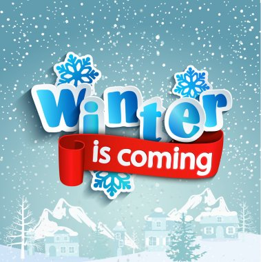 The inscription Winter is coming on a snowy background, paper style, vector illustration stock vector