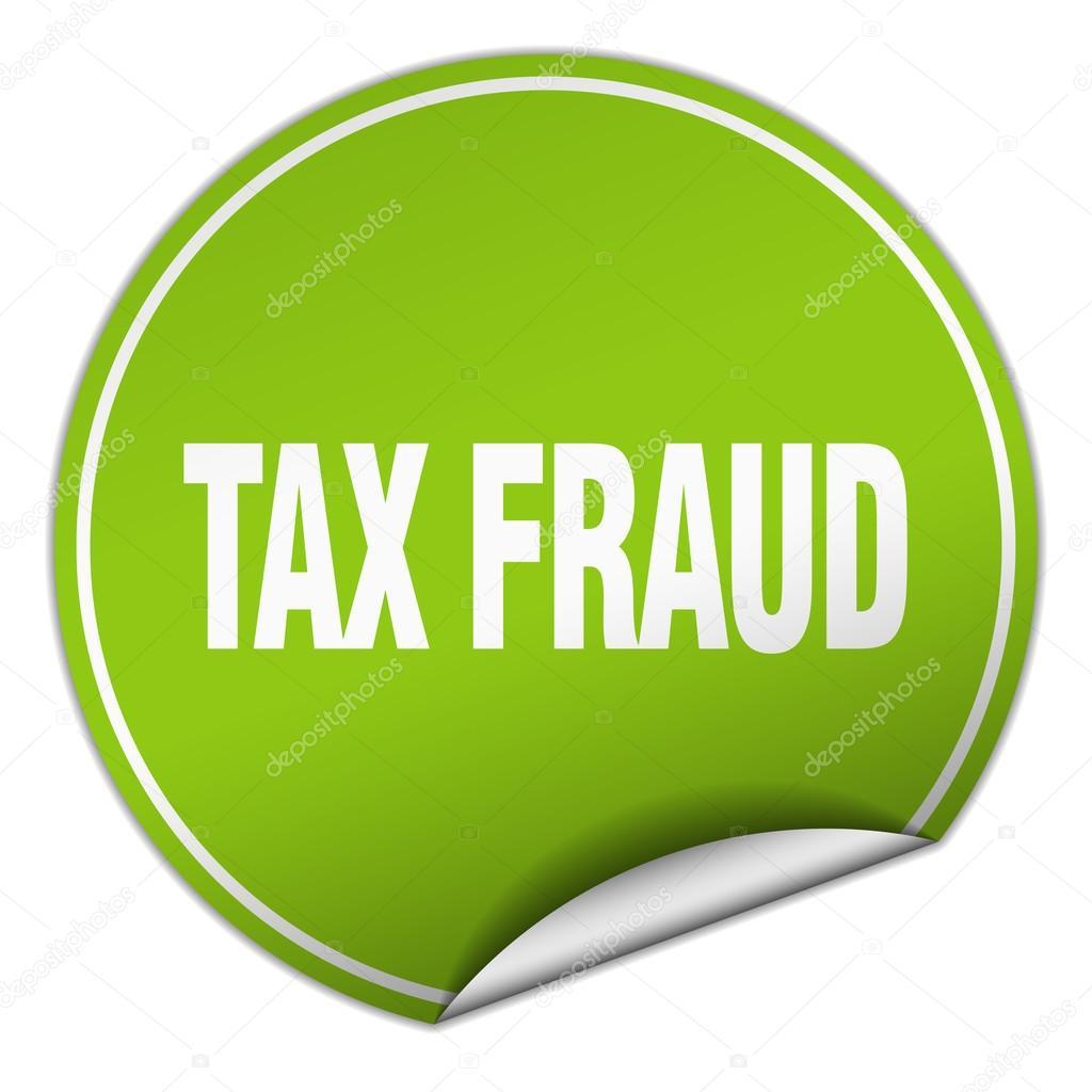 Steuerbetrug runden grünen Aufkleber isoliert auf weiss ...