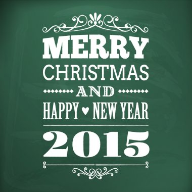 merry christmas and happy new year 2015 write on chlakboard