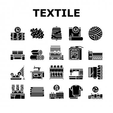 Textile Production Collection Icons Set Vector. Silk Thread And Clothing Textile Production, Sewing Machine And Factory Industrial Equipment Glyph Pictograms Black Illustrations icon