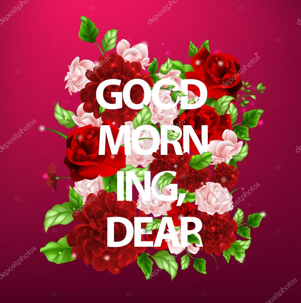 Abbildung von Blumen mit Schriftzug guten Morgen mein lieber ...