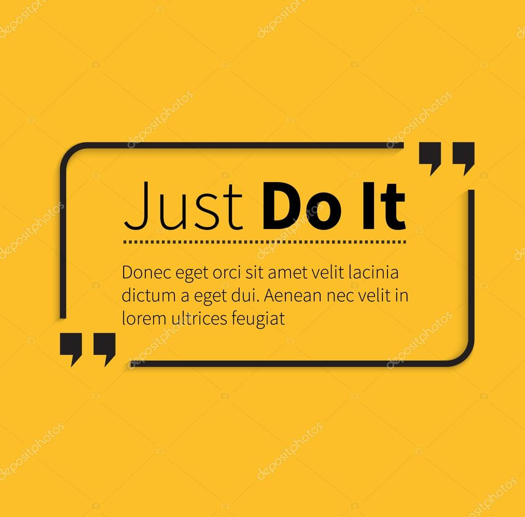 Just Do It Quotes | Phrase Just Do Es In Isolation Quotes Stockvektor C Robuart 85925866