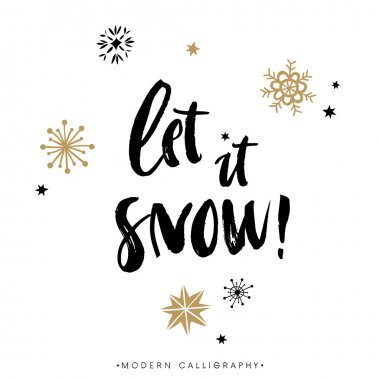 Let it snow. Christmas calligraphy.