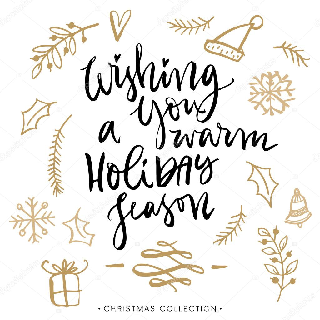 Wishing you a warm holiday season stock vector kite kit 91644386 wishing you a warm holiday season christmas greeting card with calligraphy handwritten modern brush lettering hand drawn design elements m4hsunfo