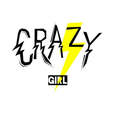 crazy girl fashion quote design